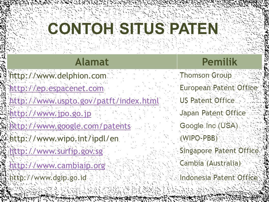 - penelusuran untuk mendapatkan informasi paten pada database paten yang tersedia INFORMASI PATEN : - informasi teknis dan legal dari dokumen paten -