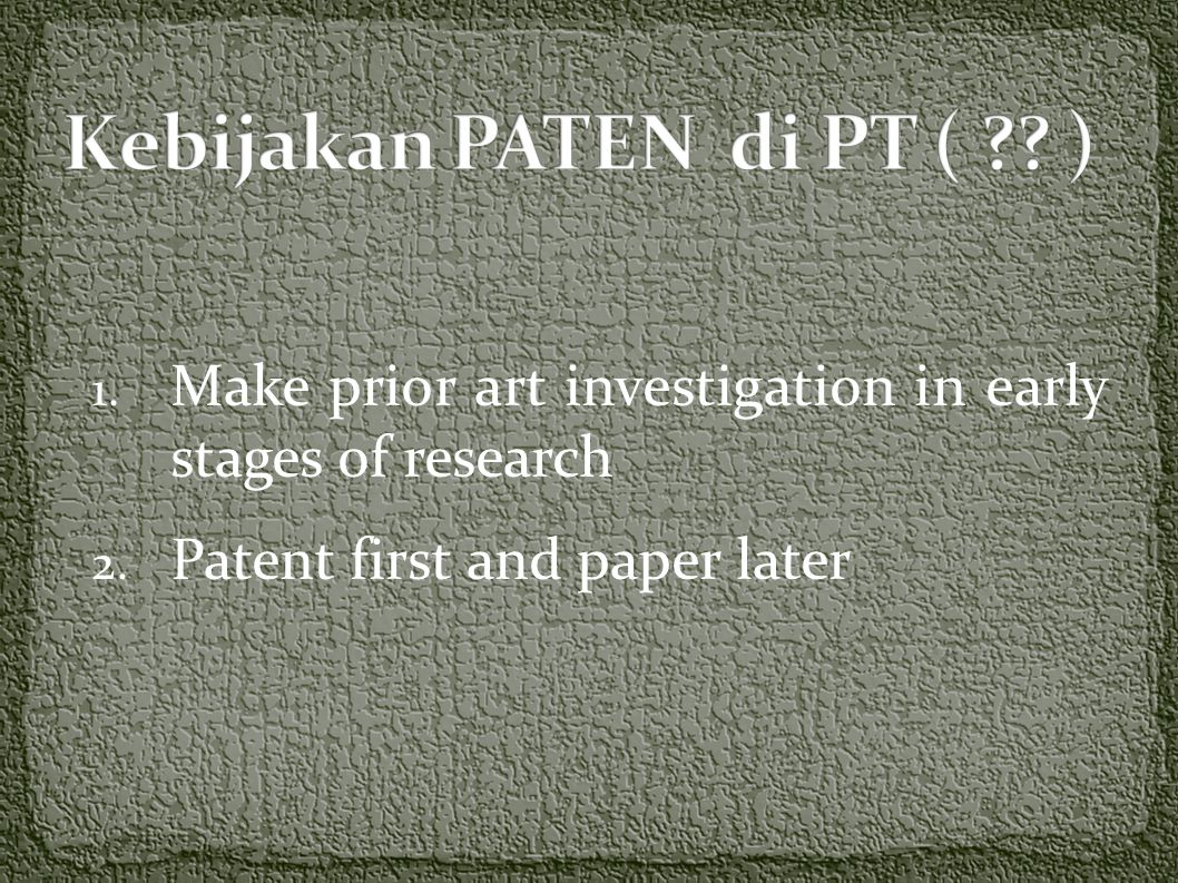 1. Make prior art investigation in early stages of research 2. Patent first and paper later