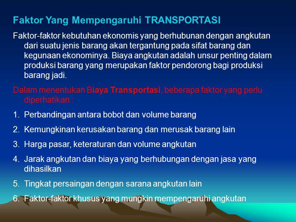 PERANAN TRANSPORTASI DALAM PEREKONOMIAN 1.Transportasi dan Kehidupan Masyarakat, hasil produksi dapat dipasarkan baik kepada produsen maupun konsumen disamping terjadinya penyebaran penduduk ke seluruh pelosok tanah air.
