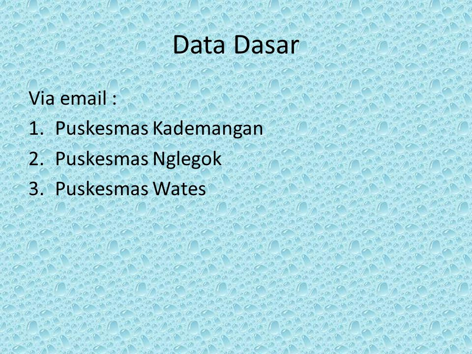 Kendala Sarana (komputer, laptop) Internet Form data Ketersediaan data