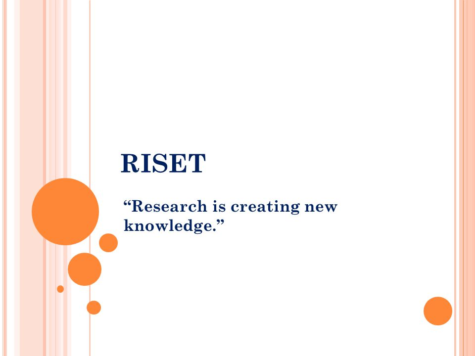 RISET Research is creating new knowledge.