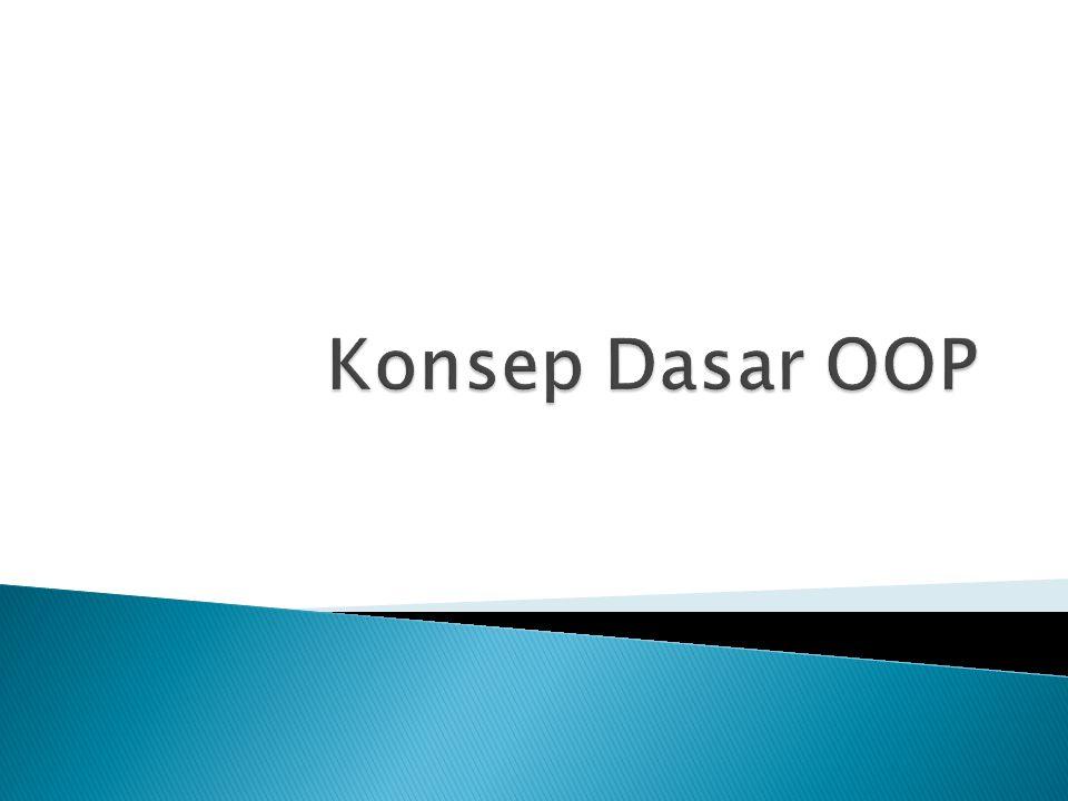  Ragam bahasa pemrograman berbasis OO ◦ Bahasa OO murni  semua diperlakukan secara konsisten mengikuti teori OO dan memaksa pemrogram mengikutinya.