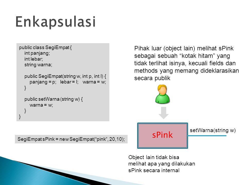 public class SegiEmpat { int panjang; int lebar; string warna; public SegiEmpat(string w, int p, int l) { panjang = p; lebar = l; warna = w; } public