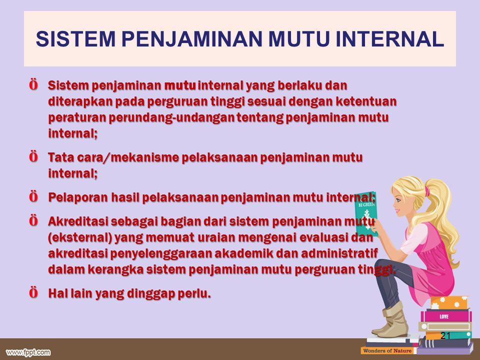 Title Ö Sistem penjaminan mutu internal yang berlaku dan diterapkan pada perguruan tinggi sesuai dengan ketentuan peraturan perundang-undangan tentang