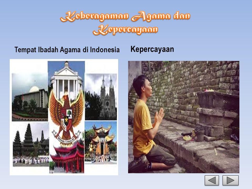 Tempat Ibadah Agama di Indonesia Kepercayaan