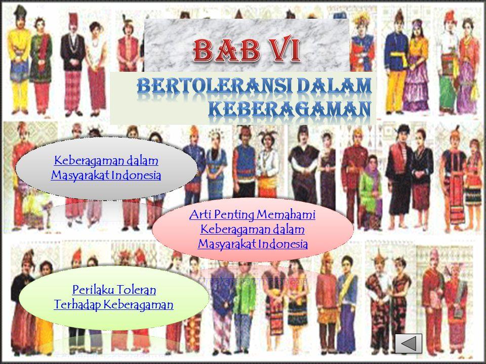 Masyarakat Indonesia merupakan masyarakat majemuk, yaitu masyarakat yang memiliki berbagai keberagaman.