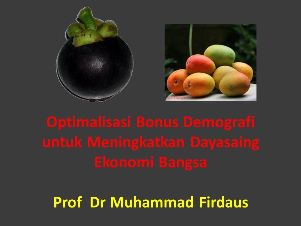 Optimalisasi Bonus Demografi untuk Meningkatkan Dayasaing Ekonomi Bangsa Prof Dr Muhammad Firdaus