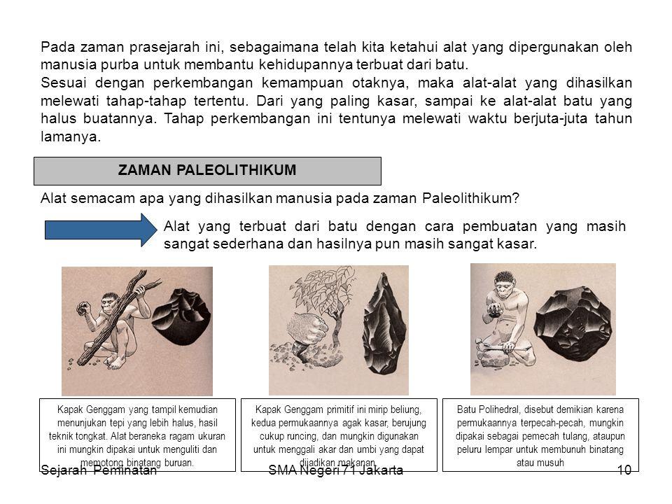 PERIODISASI TEKNOLOGI BEBATUAN 1.Zaman Paleolithikum (zaman batu Tua) 2.Zaman Mesolithikum (zaman batu tengah ) 3.Zaman Neolithikum (zaman batu baru)