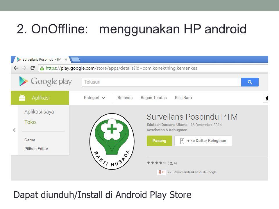 Dapat diunduh/Install di Android Play Store