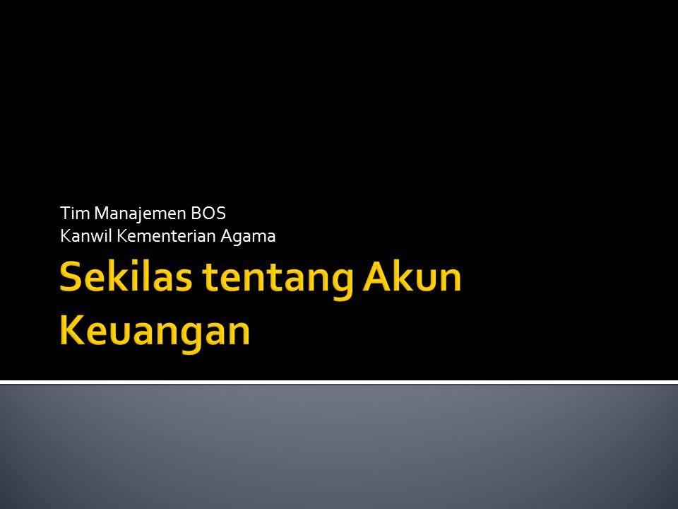 Tim Manajemen BOS Kanwil Kementerian Agama
