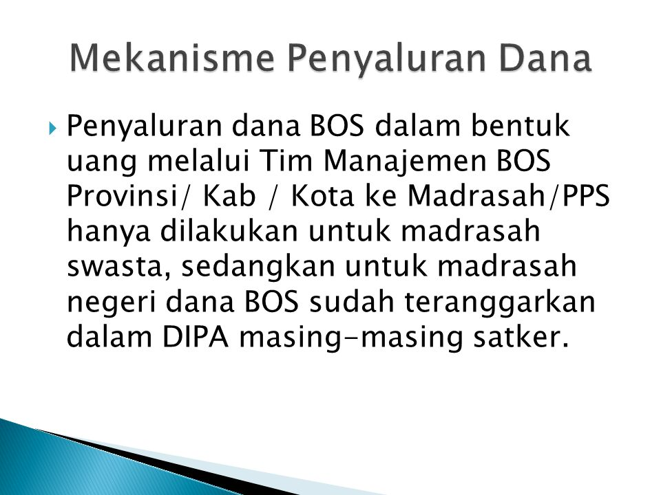  4. Madrasah negeri penerima BOS MA menerapkan mekanisme subsidi silang bagi siswa miskin untuk memenuhi tagihan biaya madrasah lainnya yang belum bi