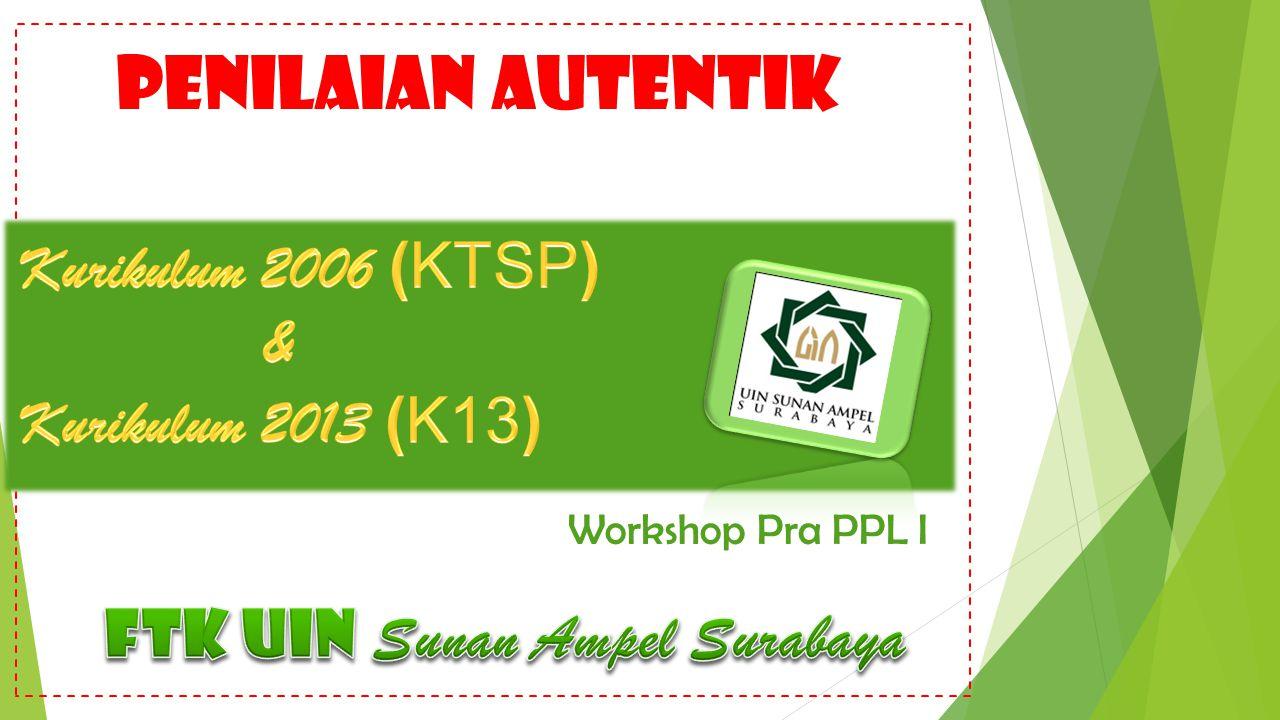 PENILAIAN AUTENTIK Workshop Pra PPL I