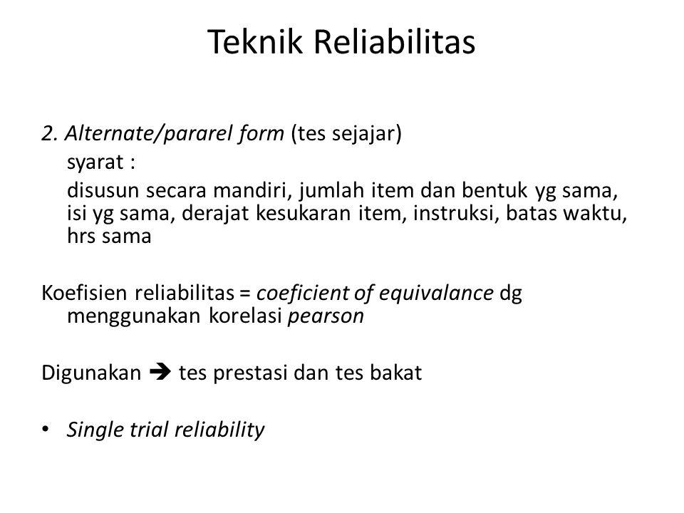 Teknik Reliabilitas 2.