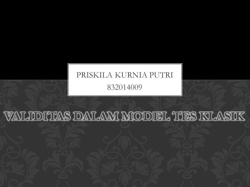 PRISKILA KURNIA PUTRI 832014009