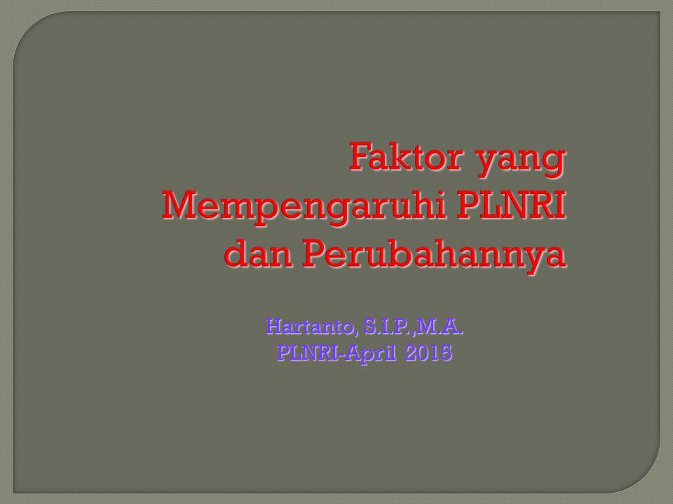 Hartanto, S.I.P.,M.A. PLNRI-April 2015