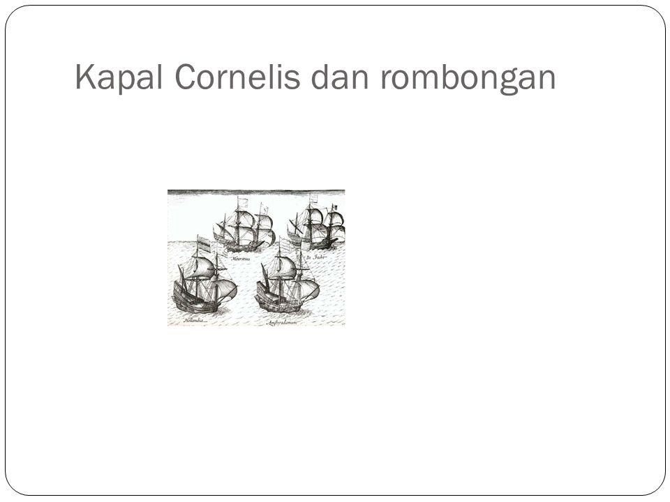 Kapal Cornelis dan rombongan