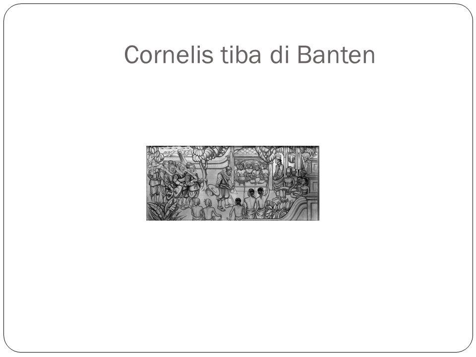 Cornelis tiba di Banten