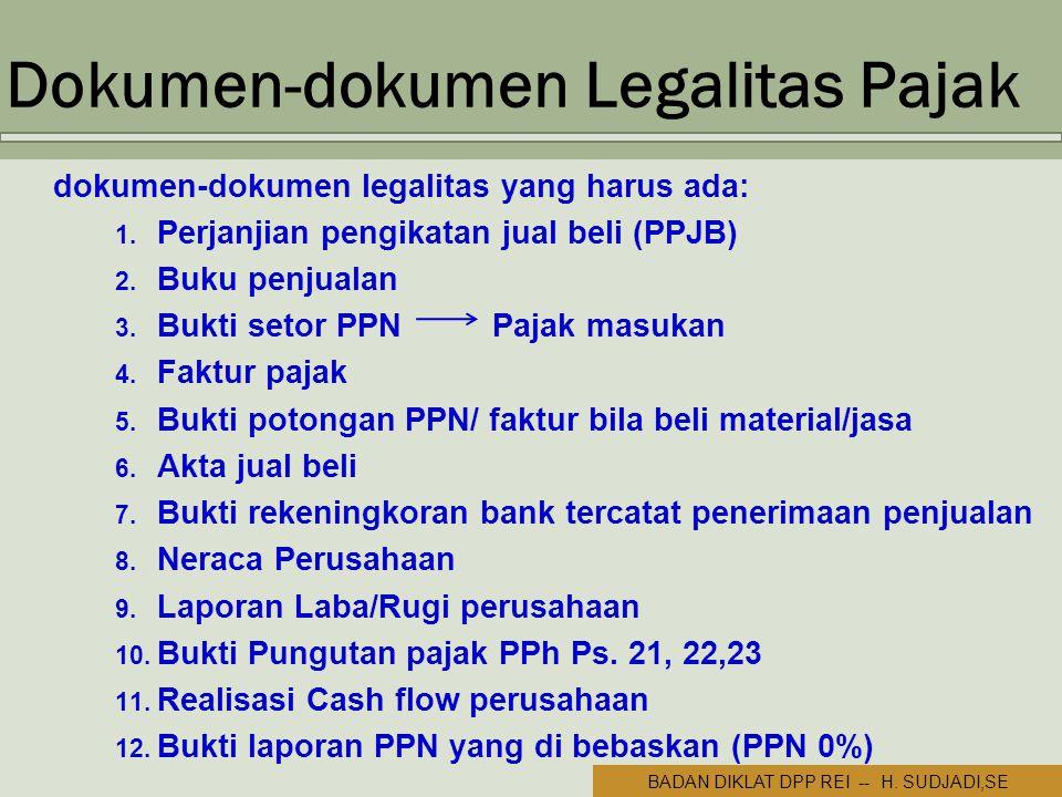 –.IR. Dokumen-dokumen Legalitas Pajak dokumen-dokumen legalitas yang harus ada: 1.