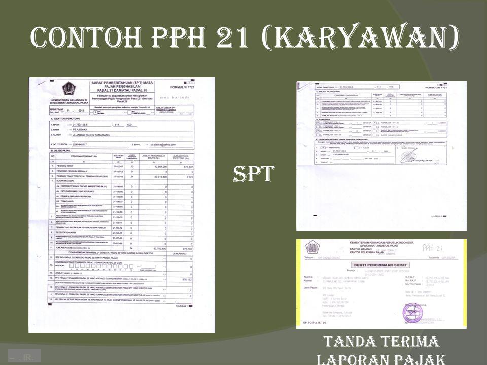 –. IR. Contoh PPH 21 (Karyawan) spt tanda terima laporan pajak