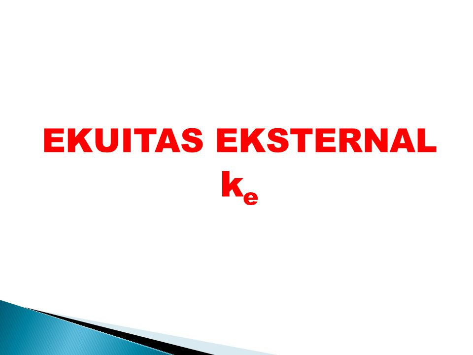 EKUITAS EKSTERNAL k e