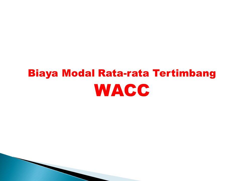 Biaya Modal Rata-rata Tertimbang WACC