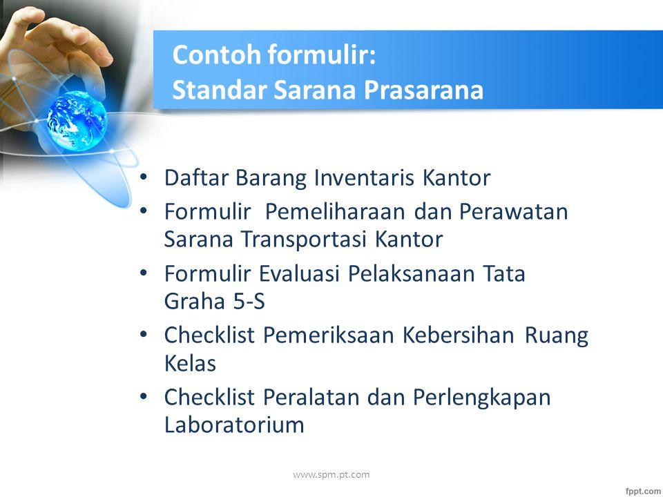 Contoh formulir: Standar Sarana Prasarana Daftar Barang Inventaris Kantor Formulir Pemeliharaan dan Perawatan Sarana Transportasi Kantor Formulir Eval