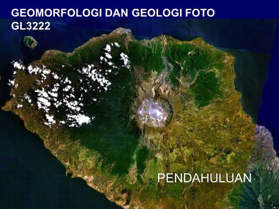 PENDAHULUAN GEOMORFOLOGI DAN GEOLOGI FOTO GL3222
