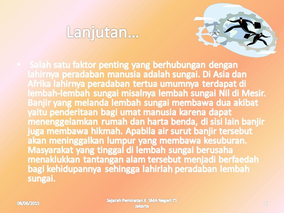 08/06/20156 Sejarah Peminatan X SMA Negeri 71 Jakarta