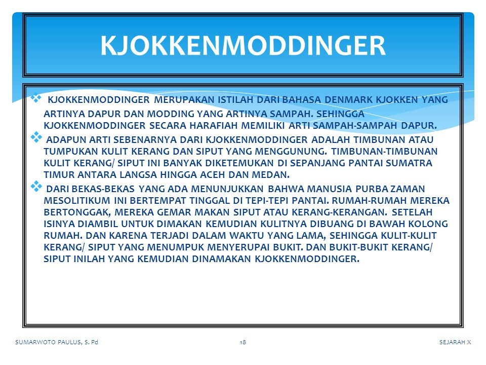 SEJARAH XSUMARWOTO PAULUS, S. Pd17 CONTOH ALAT-ALAT DARI TULANG/ TANDUK (BUDAYA NGANDONG)