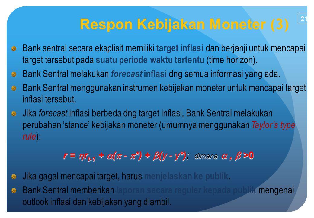 Bank sentral secara eksplisit memiliki target inflasi dan berjanji untuk mencapai target tersebut pada suatu periode waktu tertentu (time horizon).