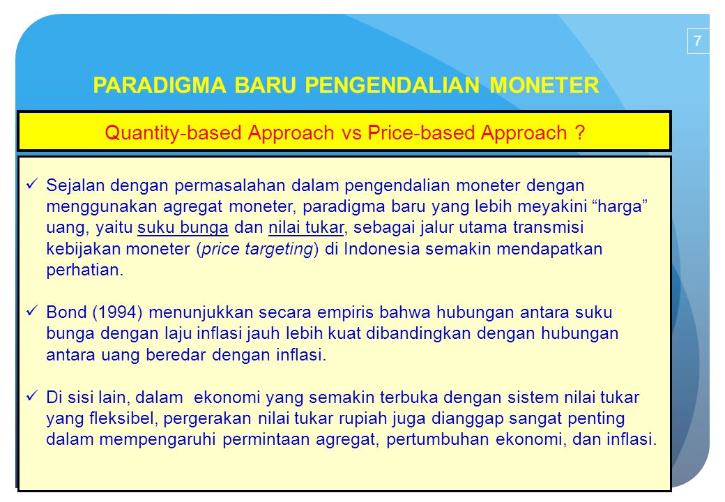 PARADIGMA BARU PENGENDALIAN MONETER Quantity-based Approach vs Price-based Approach .