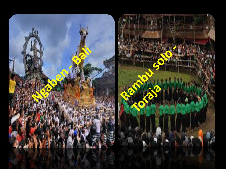 Ngaben - Bali Rambu solo - Toraja