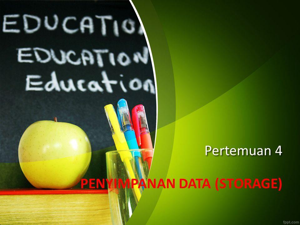 Tujuan Mahasiswa dapat membedakan antara internal dan external memory Mahasiswa dapat membedakan antara ROM dan RAM Mahasiswa dapat menyebutkan macam-macam alat penyimpanan Mahasiswa dapat membedakan macam-macam alat penyimpanan