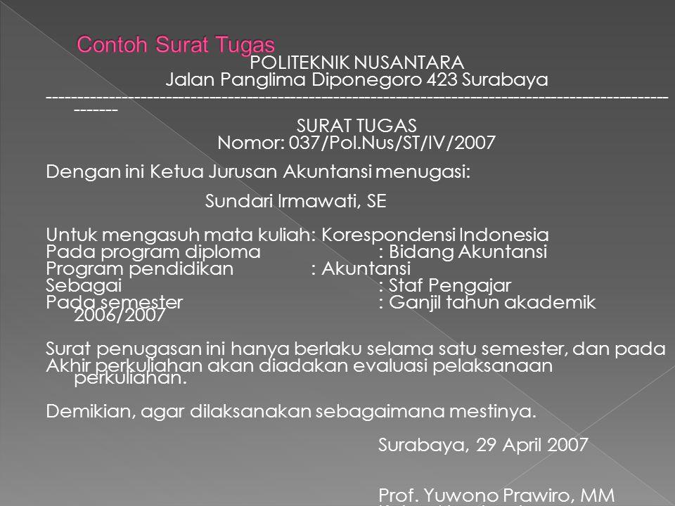 POLITEKNIK NUSANTARA Jalan Panglima Diponegoro 423 Surabaya ------------------------------------------------------------------------------------------