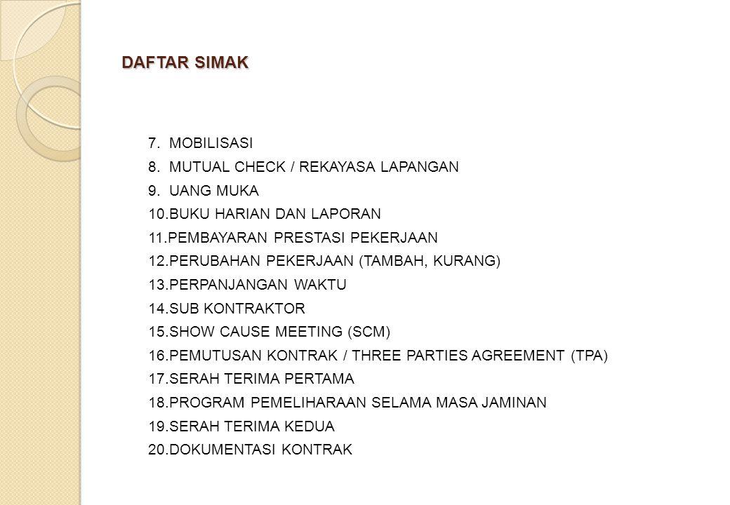 DAFTAR SIMAK 7.MOBILISASI 8. MUTUAL CHECK / REKAYASA LAPANGAN 9.