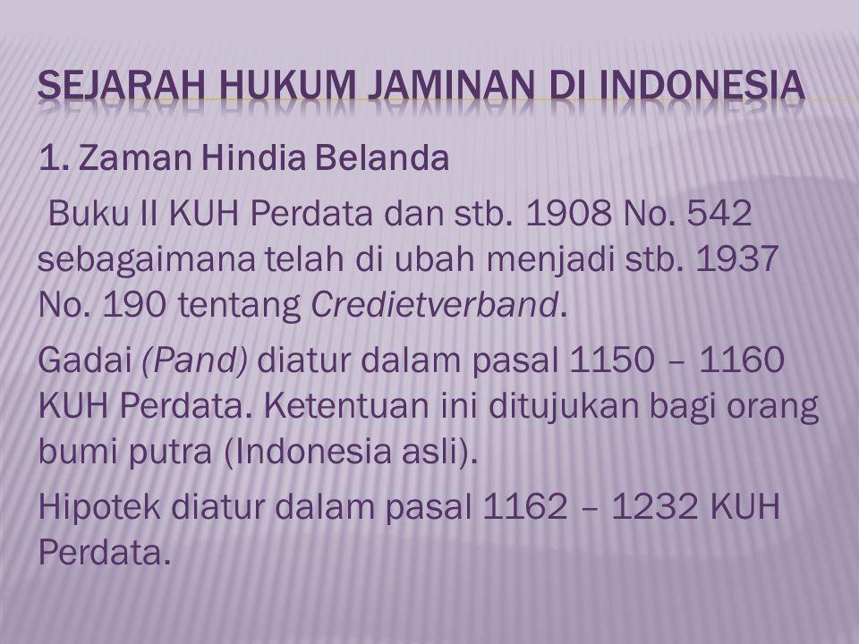 1.Zaman Hindia Belanda Buku II KUH Perdata dan stb.