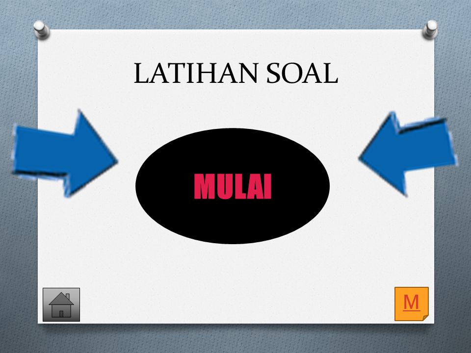 LATIHAN SOAL MULAI M
