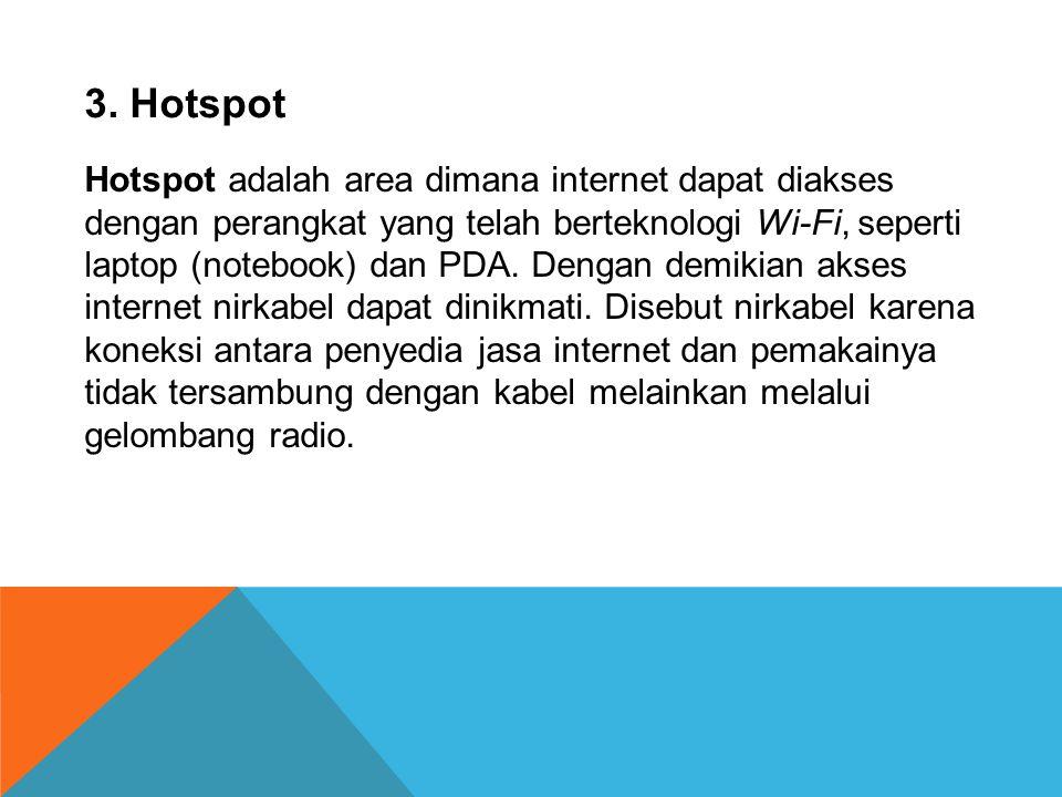  Selain melalui ISP, untuk mengakses internet dapat dilakukan melalui jaringan TV Kabel.  Cara akses ini umumnya ditawarkan di kota-kota besar dan d