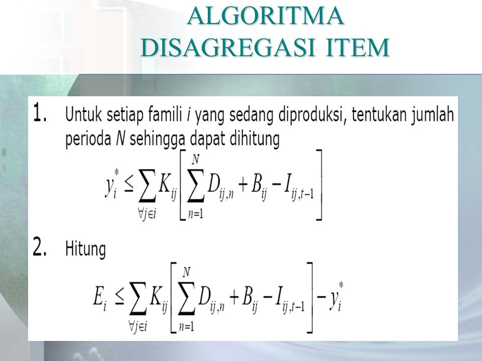 ALGORITMA DISAGREGASI ITEM