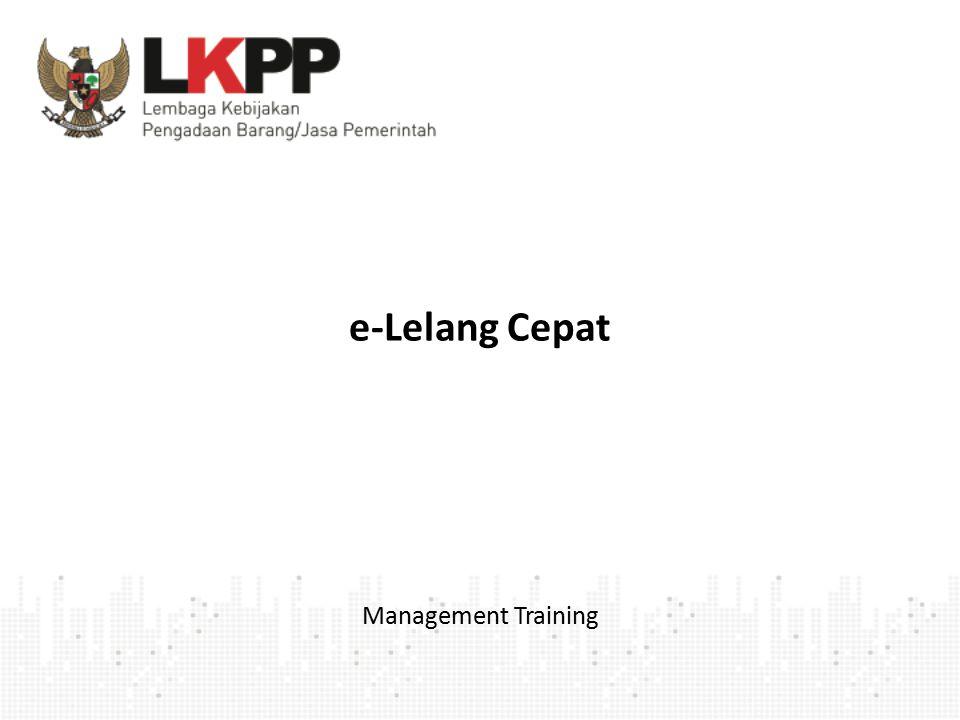 e-Lelang Cepat Management Training