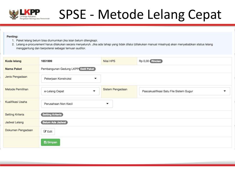 SPSE - Metode Lelang Cepat
