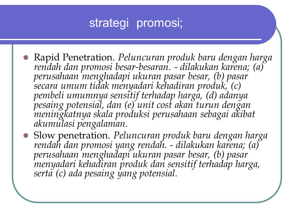 strategi promosi; Rapid Penetration.
