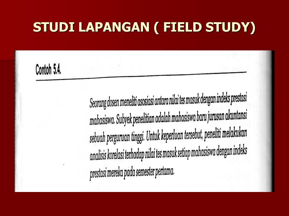 STUDI LAPANGAN ( FIELD STUDY)