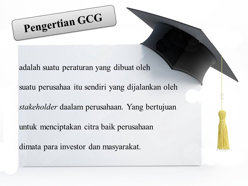 HOW Bagaimana Implementasi GCG?