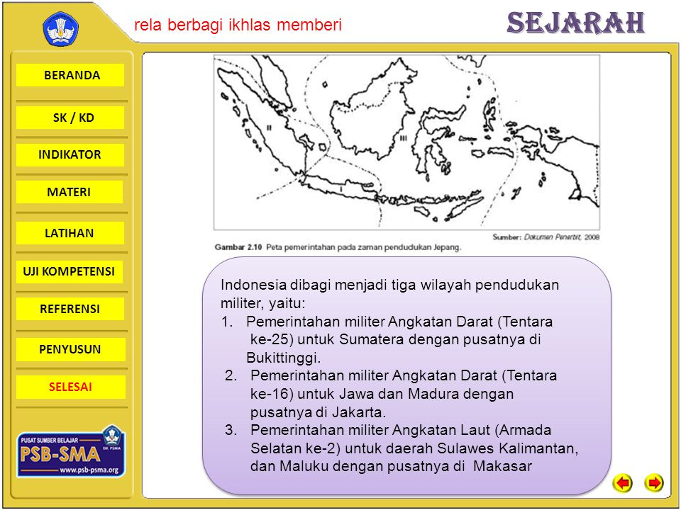 BERANDA SK / KD INDIKATORSejarah rela berbagi ikhlas memberi MATERI LATIHAN UJI KOMPETENSI REFERENSI PENYUSUN SELESAI Indonesia dibagi menjadi tiga wi