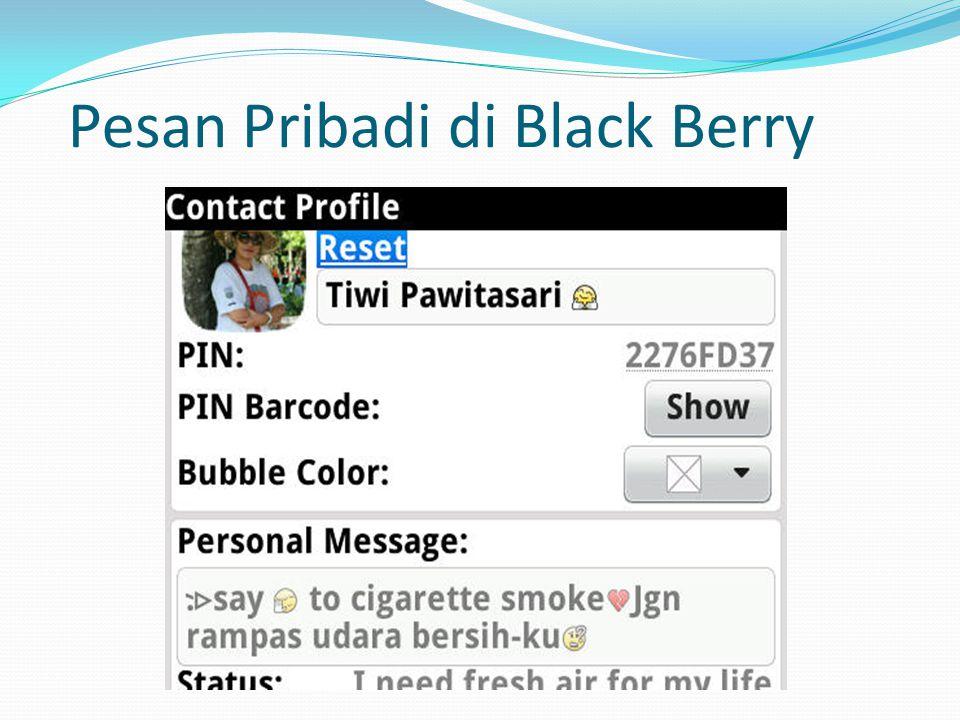 Pesan Pribadi di Black Berry