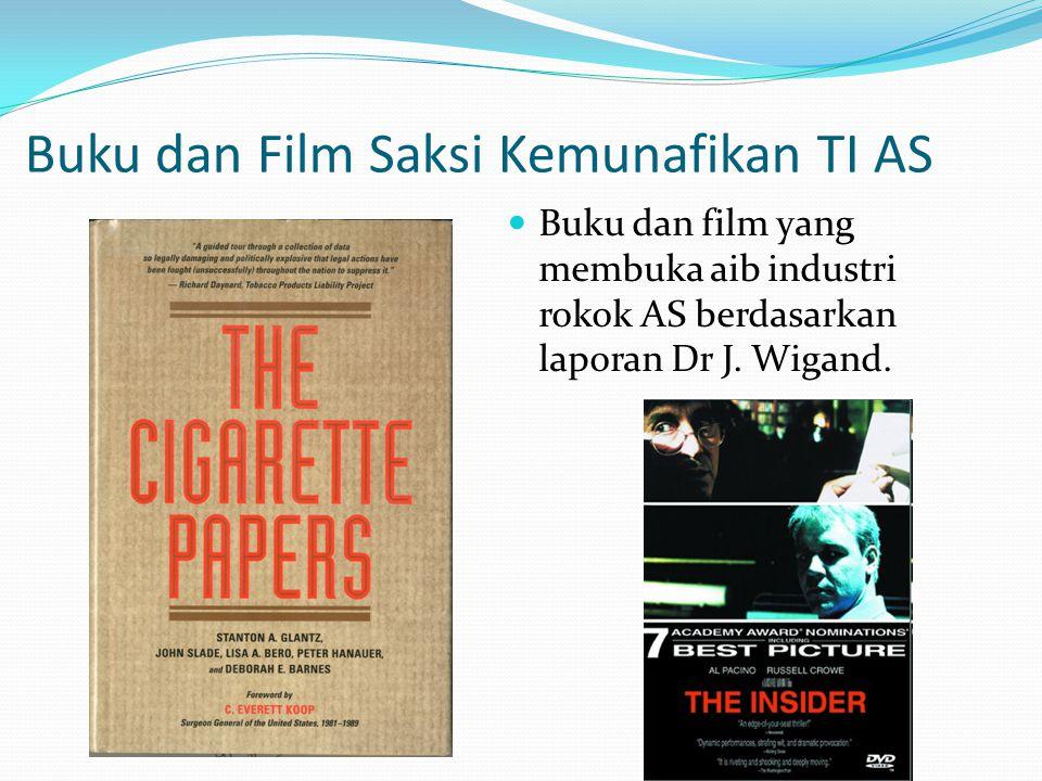 Buku dan Film Saksi Kemunafikan TI AS Buku dan film yang membuka aib industri rokok AS berdasarkan laporan Dr J.