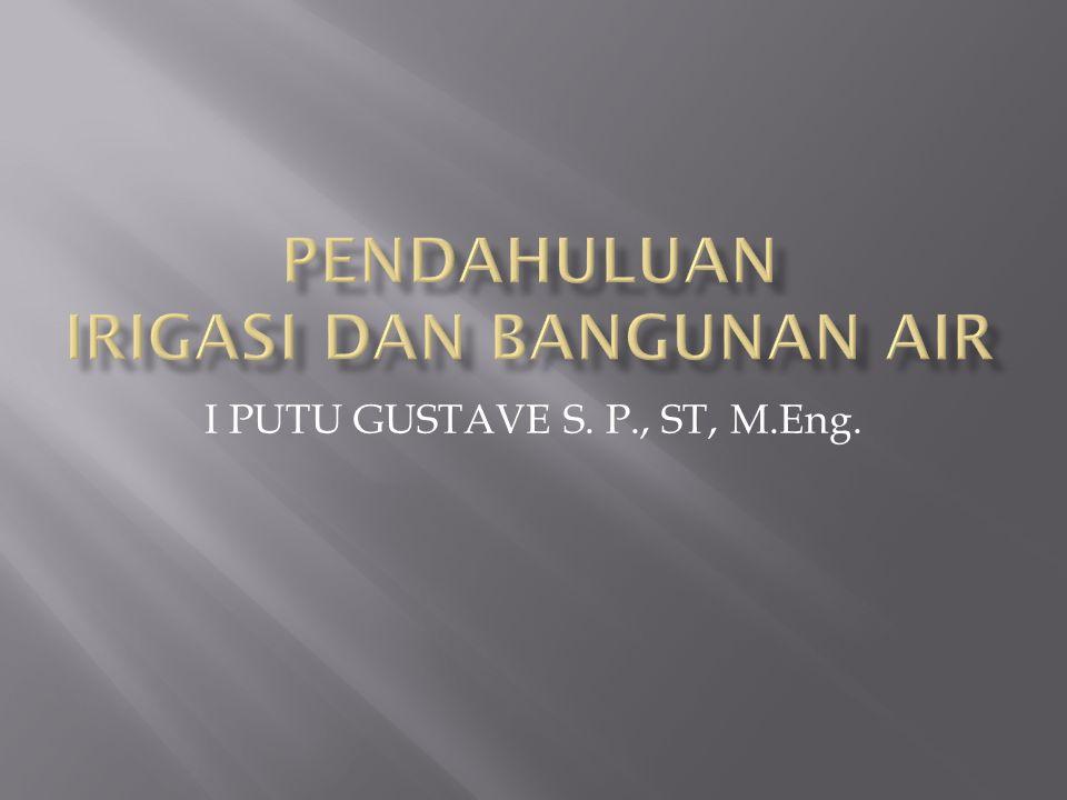 I PUTU GUSTAVE S. P., ST, M.Eng.