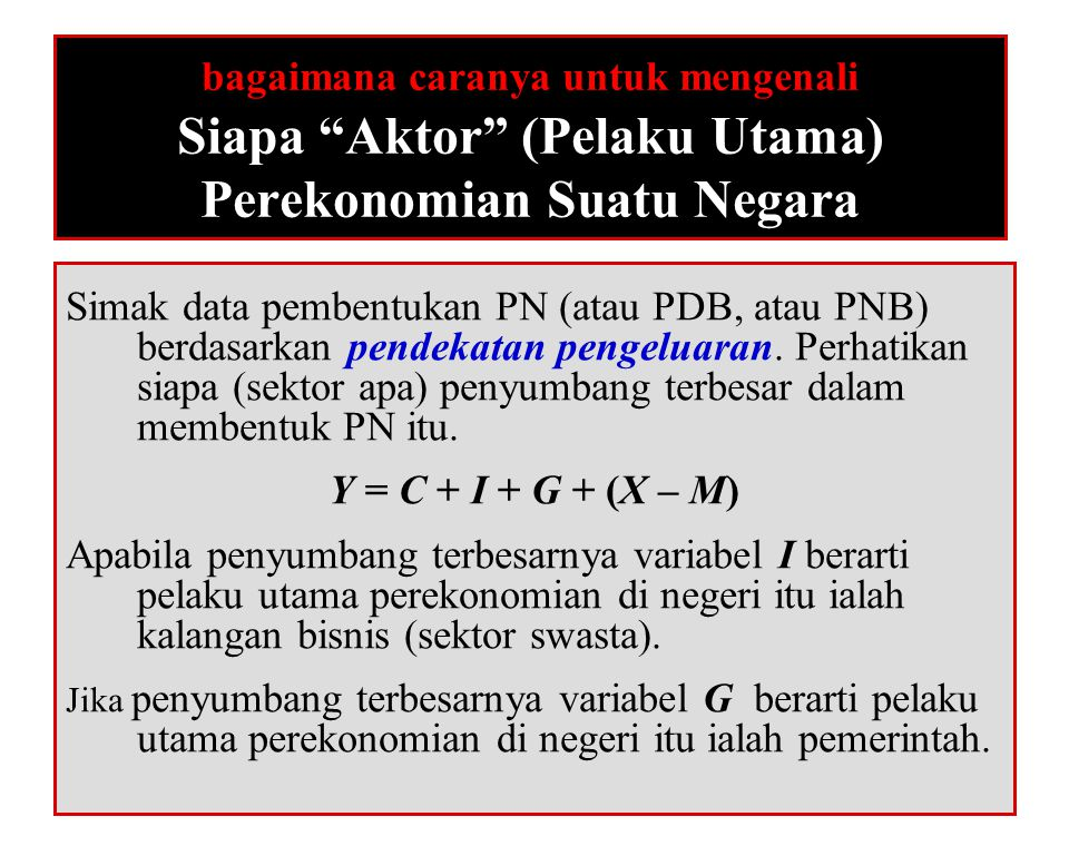50 bagaimana caranya untuk mengenali Struktur Perekonomian Suatu Negara Simak data pembentukan PN (atau PDB, atau PNB) berdasarkan pendekatan produksi