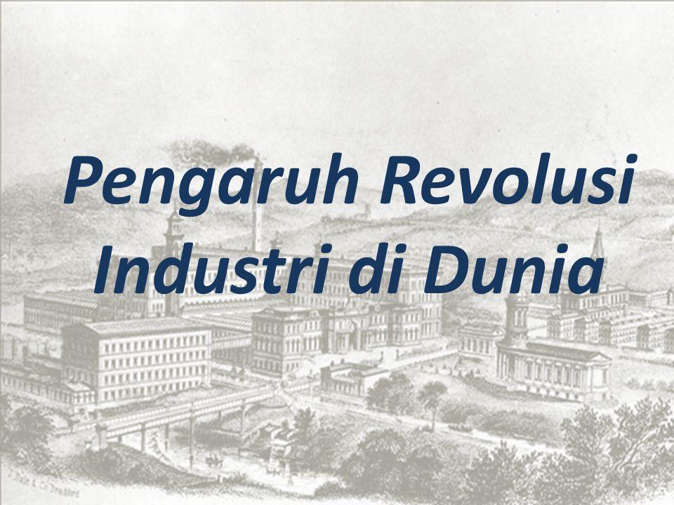 Masa Dulu (saat revolusi) Revolusi Industri merupakan titik balik yang sangat besar dalam sejarah peradaban manusia.